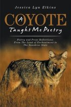 A Coyote Taught Me Poetry