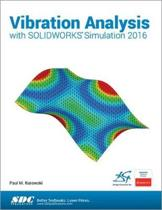 Vibration Analysis with SOLIDWORKS Simulation 2016