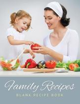 Family Recipes (Blank Recipe Book)