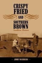 Crispy Fried And Southern Brown