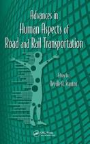 Advances in Human Aspects of Road and Rail Transportation