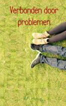 Verbonden door problemen