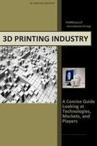 3d Printing Industry - Concise Guide: Getting up to Speed with 3D Printing Trends