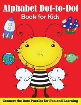 Alphabet Dot-To-Dot Book for Kids