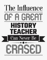 The Influence of a Great History Teacher Can Never Be Erased