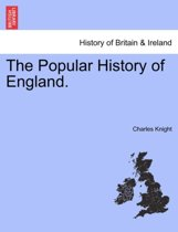 The Popular History of England.