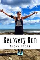 Recovery Run