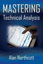 Mastering Technical Analysis
