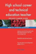 High School Career and Technical Education Teacher Red-Hot Career; 2578 Real Int