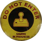 Wandbord - Do Not Enter Gaming In Progress -29.5cm-