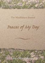 The Mindfulness Journal, Peaces of My Day