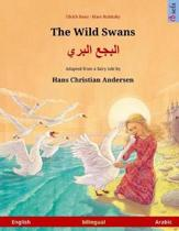 The Wild Swans - Albagaa Albary. Bilingual Children's Book Adapted from a Fairy Tale by Hans Christian Andersen (English - Arabic)