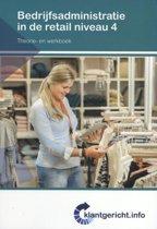 Klantgericht - Bedrijfsadministratie in de retail Niveau 4 Theorie- en werkboek
