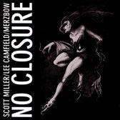 No Closure