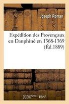 Exp�dition Des Proven�aux En Dauphin� En 1368-1369