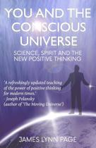 You and the Conscious Universe