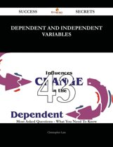 Dependent and independent variables 43 Success Secrets - 43 Most Asked Questions On Dependent and independent variables - What You Need To Know