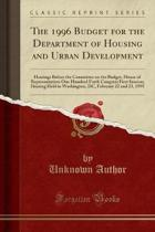 The 1996 Budget for the Department of Housing and Urban Development