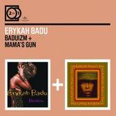 2 For 1: Baduizm / Mama'S Gun