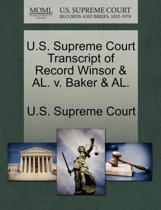 U.S. Supreme Court Transcript of Record Winsor & Al. V. Baker & Al.