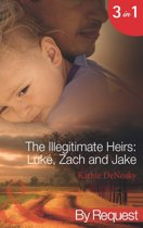 The Illegitimate Heirs: Luke, Zach and Jake (Mills & Boon By Request)