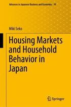Housing Markets and Household Behavior in Japan