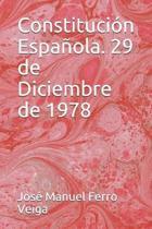 Constituci n Espa ola. 29 de Diciembre de 1978