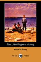 Five Little Peppers Midway (Dodo Press)