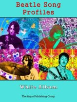 Beatle Song Profiles: White Album