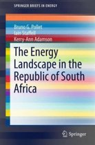 The Energy Landscape in the Republic of South Africa