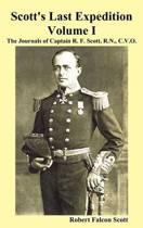 Scott's Last Expedition. Vol. I. The Journals Of Captain R. F. Scott, R.N., C.V.O.