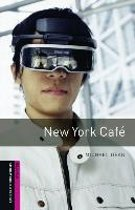 Oxford Bookworms Library Starter: New York Cafe