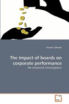 The Impact of Boards on Corporate Performance
