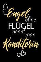 Engel Ohne Fl�gel Nennt Man Konditorin: A5 Punkteraster - Notebook - Notizbuch - Taschenbuch - Journal - Tagebuch - Ein lustiges Geschenk f�r Freunde