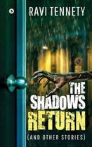 The Shadows Return (And Other Stories)