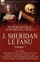 The Collected Supernatural and Weird Fiction of J. Sheridan Le Fanu