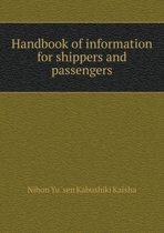 Handbook of Information for Shippers and Passengers