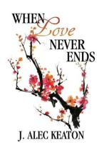 When Love Never Ends