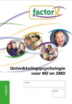 Factor-E Ontwikkelingspsychologie voor MZ en SMD Cursus