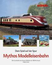 Mythos. modelleisenbahn