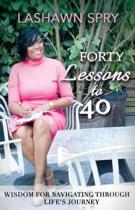 Forty Lessons to 40