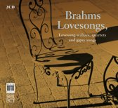 Brahms: Lovesongs