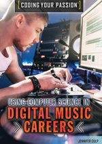Using Computer Science in Digital Music Careers