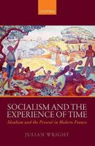 Socialism and the Experience of Time