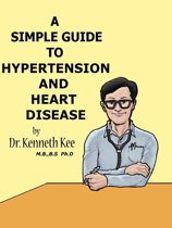 A Simple Guide to Hypertension and Heart Diseases
