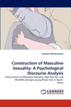 Construction of Masculine Sexuality