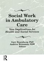 Social Work in Ambulatory Care