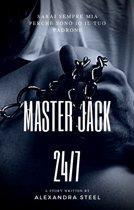 Master Jack 24/7