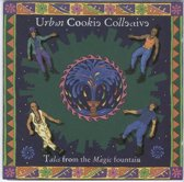 Urban Cookie Collective – Tales From The Magic Fountain