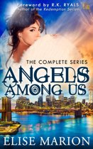Angels Among Us (The Complete Series)